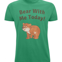 Bear With Me Today!