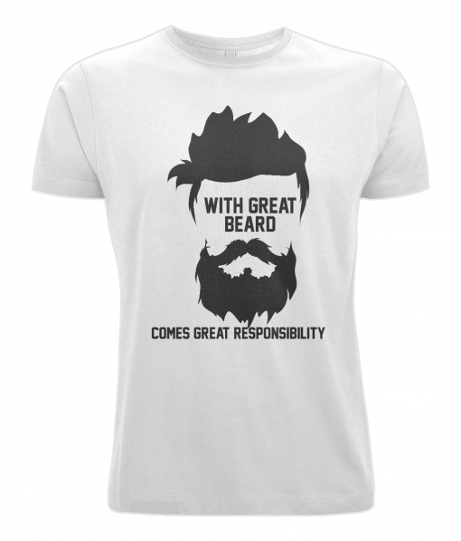 With Great Beard Comes Great Responsibility T-Shirt UK