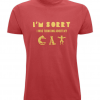Red tshirt with slogan I'm Sorry I Was Thinking About My Cat