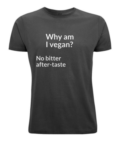 Why am I vegan? no bitter after-taste (black t-shirt)