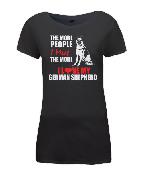 Women's The more people I meet, the more I love my German Shepherd black t-shirt