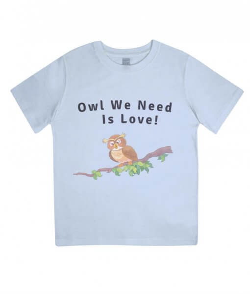 Owl you need is love kids tshirt (blue)