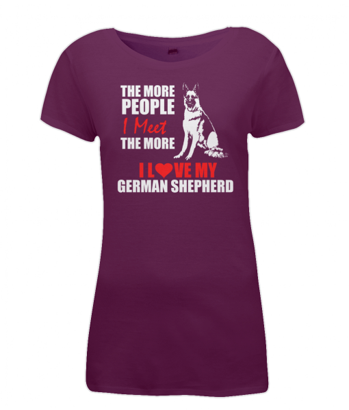 Women's The more people I meet, the more I love my German Shepherd burgundy t-shirt