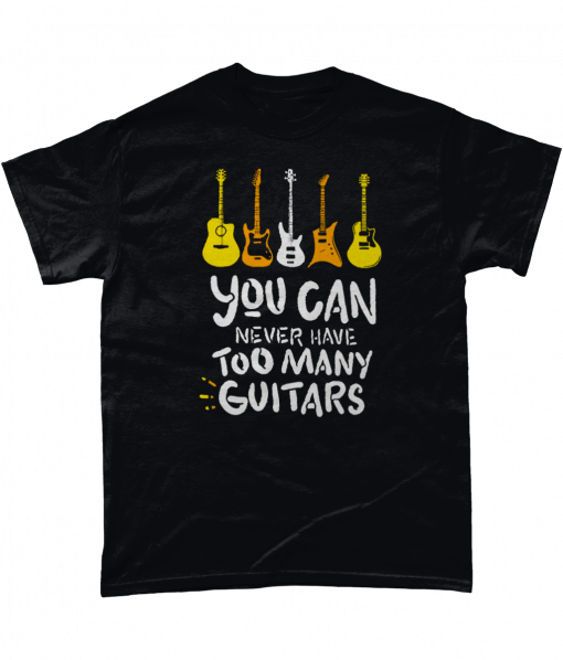 Black t-shirt with You can never have too many guitars design