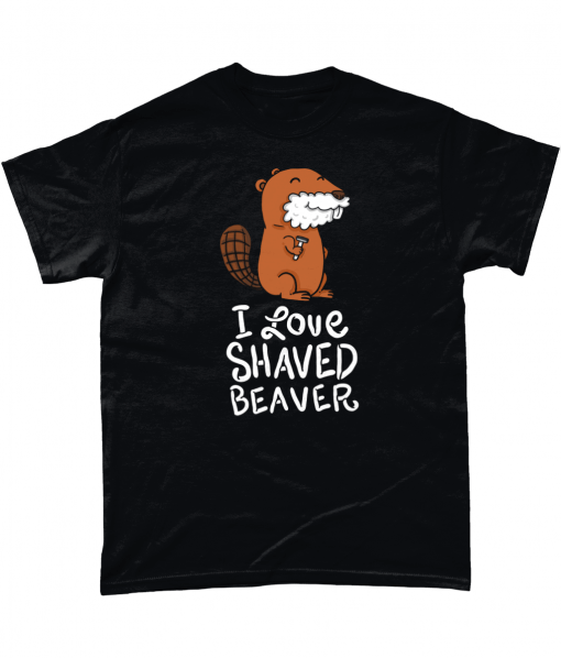 I love Shaved Beaver tshirt UK
