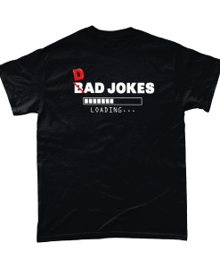 Bad Dad Jokes Loading Tshirt