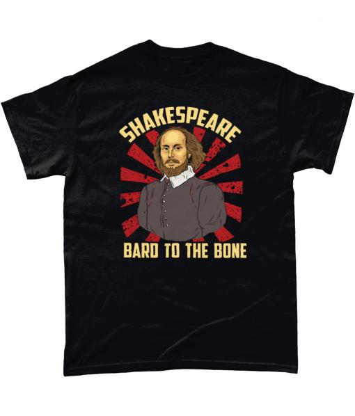 Shakespeare tshirt Bard to the bone