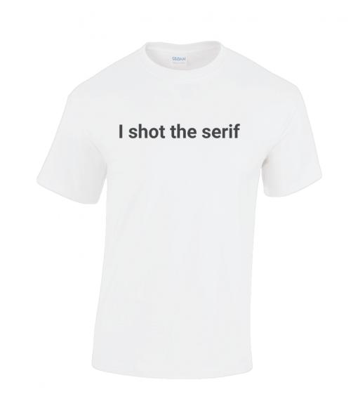 I shot the serif white t-shirt