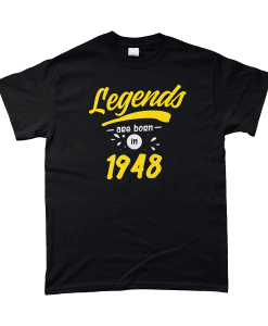Legends are born in 1948 Black and yellow T-Shirt