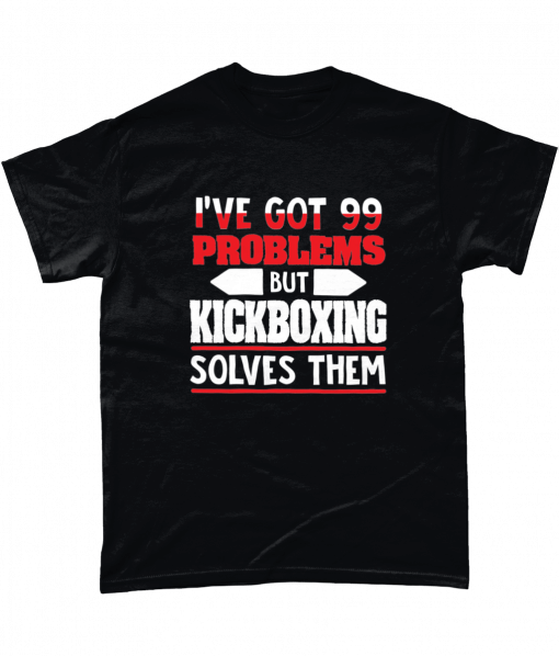 Black t-shirt with I've got 99 problems but kickboxing solves them design