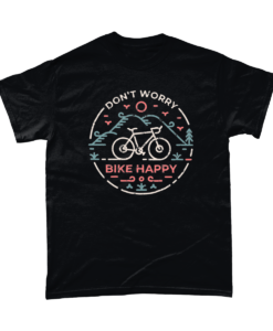 Don't worry bike happy t-shirt