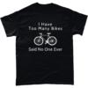 I Have too many bikes said no one ever