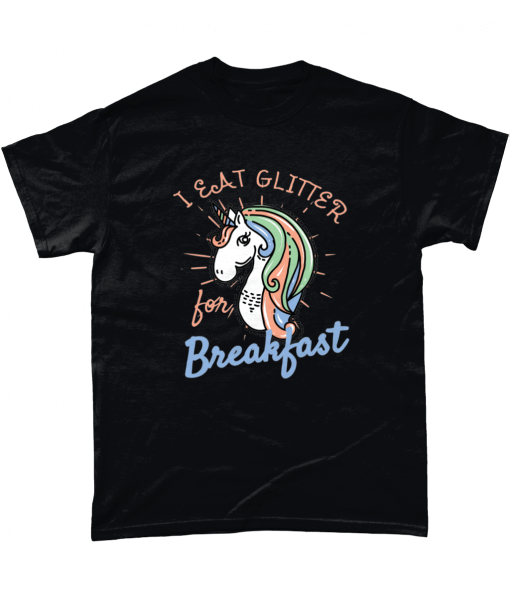 I eat glitter for breakfast unicorn t shirt